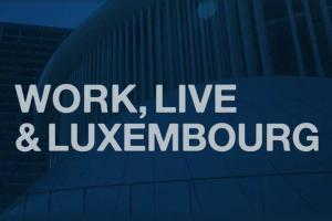 Luxembourg for Finance WORK, LIVE & LUXEMBOURG: Balancing your life with a great career in finance